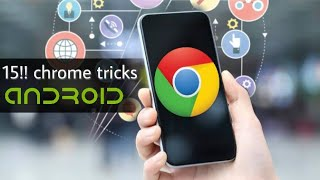 15!! cool chrome tips and tricks for smartphones browser.in hindi || i SNAP