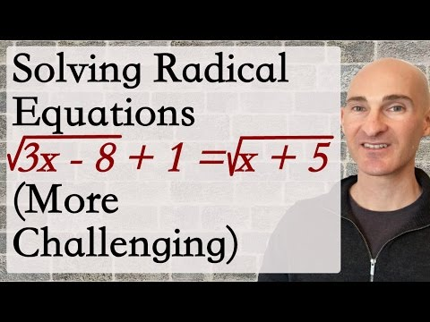 Solving Radical Equations (More Challenging)