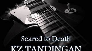 KZ TANDINGAN - Scared To Death [HQ AUDIO]