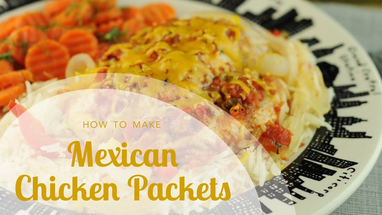 Easy chicken breast recipe mexican chicken packets youtube easy chicken breast recipe mexican chicken packets forumfinder Image collections