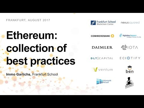 Ethereum: collection of best practices (Immo Garlichs, Frankfurt School)