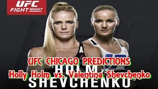 UFC  CHICAGO  Holly Holm vs. Valentina Shevchenko  PREDICTIONS #PS4(UFC CHICAGO Holly Holm vs. Valentina Shevchenko PREDICTIONS #PS4 Women's Bantamweight Holly Holm vs. Valentina Shevchenko UFC FIGHT NIGHT ..., 2016-07-17T17:40:58.000Z)