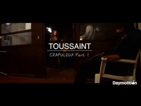 Toussaint - Crapuleux I Daymolition
