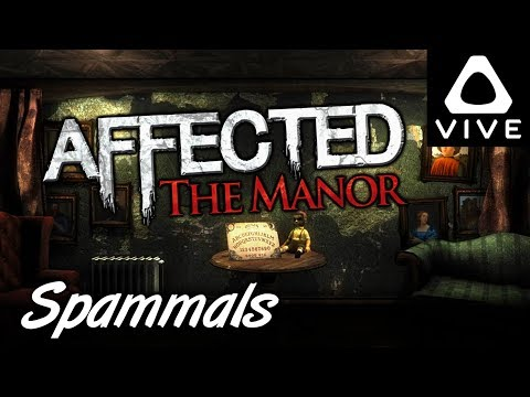 Affected The Manor | BEST HAUNTED HORROR YET! (HTC Vive VR)
