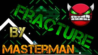 GREEN CIRCLES 2!Geometry Dash Fracture by Masteman (RATE EASY DEMON 10*)