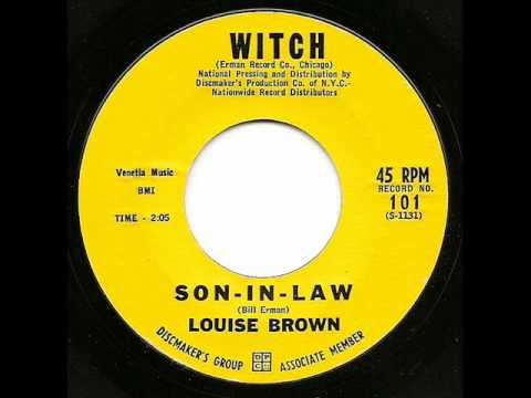 LOUISE BROWN - Son-In-Law