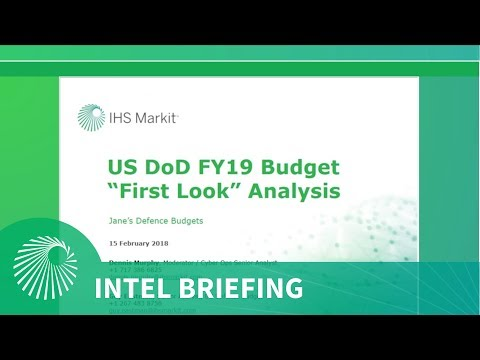 Intel Briefing: US DoD FY19 Budget: FIRST LOOK  FY19 PBR or more Continuing Resolutions?