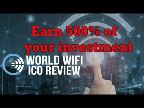 Review of World Wi-fi Ico | Top crypto ico in 2018- World Wifi | Invest and earn 5 times