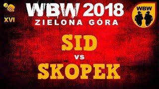 bitwa SID vs SKOPEK # WBW 2018 Zielona Góra (1/2) # freestyle battle