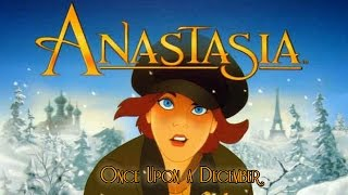 Repeat youtube video Anastasia - Once Upon a December | HD