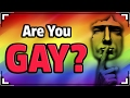 Are You GAY? (Guys)