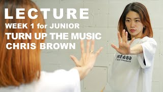 【 LECTURE 】WEEK1 for JUNIOR  Tune Up The Music - Chris Brown