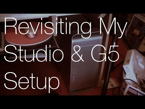 Revisiting my Studio & G5 Setup! | IMNC