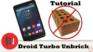 How to Unbrick or Restore the Motorola Droid Turbo with Stock Firmware