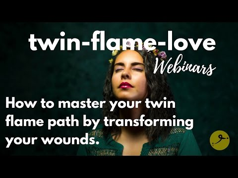How to master your twin flame path by transforming your wounds.