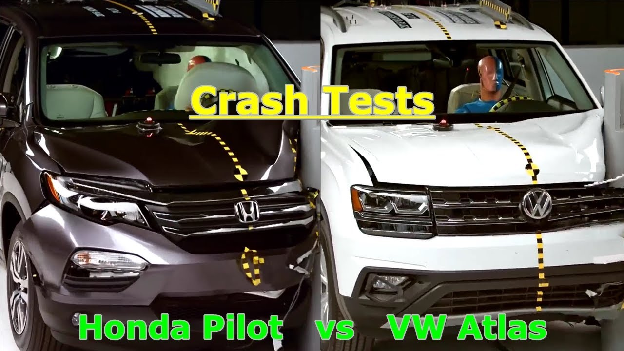 crash tests  vw atlas  honda pilot youtube