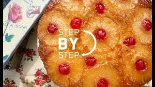 Pineapple Upside Down Cake Recipe From Scratch, How To Make Pineapple Upside Down Cake, (part 2)
