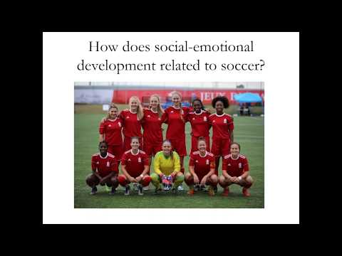 Webinar - Beyond Skill and Tactics: The Importance of Social-Emotional Development In Youth Soccer