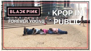 [ KPOP IN PUBLIC ] BLACKPINK ( 블랙핑크 ) - Forever Young Dance Cover by The Hive From France