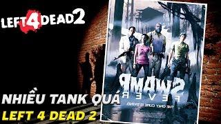 Cố thủ ở tòa biệt thự mà sao số phận hẩm hiu   Cùng chơi Left 4 Dead 2