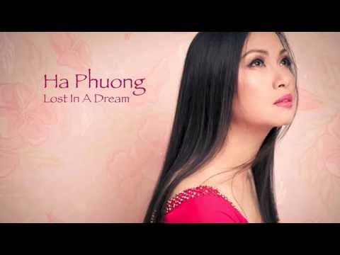 Lost In A Dream  sung by Ha Phuong