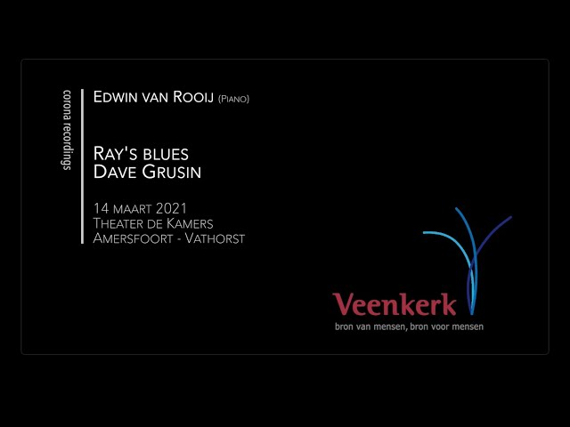 Ray''s Blues - Veenkerk Corona Recordings