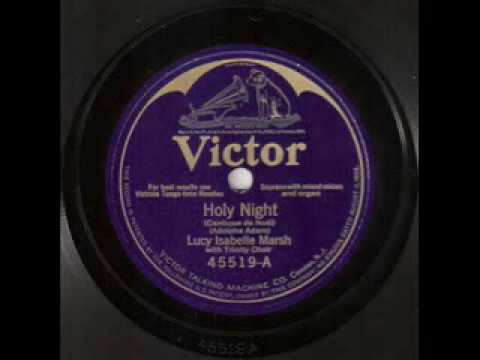 Lucy Isabelle Marsh - O Holy Night (1925)