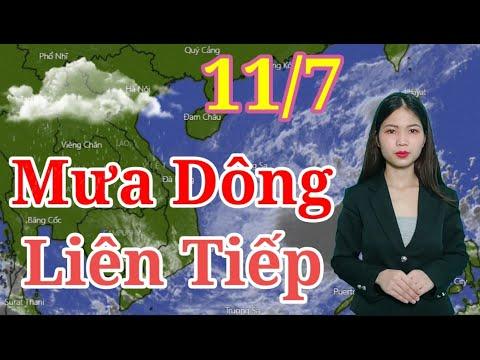 Dự báo thời tiết hôm nay, và ngày mai 11/7/2021 | Bản tin dự báo thời tiết 7 ngày tới | Thông tin thời tiết hôm nay và ngày mai