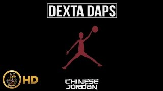 Dexta Daps - Chinese Jordan (Raw) [Day Off Riddim] February 2016