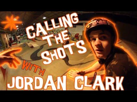 CALLING THE SHOTS  * JORDAN CLARK *