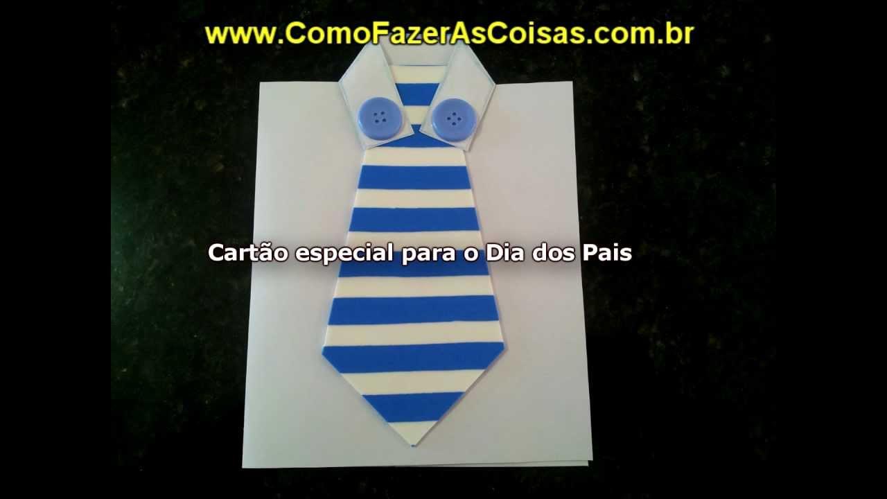 Cartao Artesanal Dia Dos Pais ~ Cart u00e3o artesanal especial para o Dia dos Pais YouTube