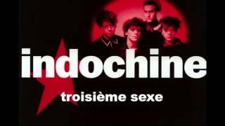 Indochine - 3ème Sexe (Edited version)