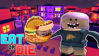 Roblox Eat Or Die! I'm The Chubs!