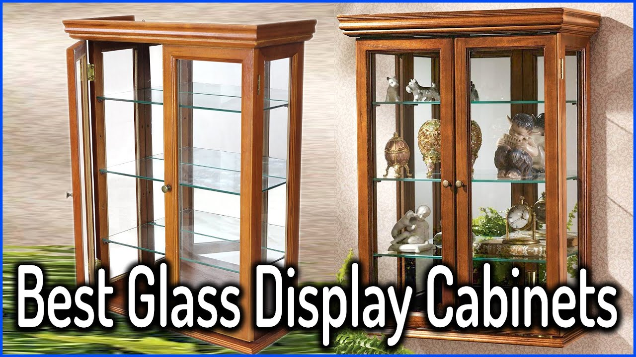 Top 20 Best Glass Display Cabinets For Sale In 20