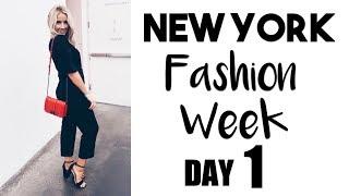 New York Fashion Week | DAY ONE!
