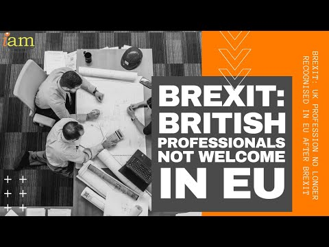 Brexit: British Professionals Not Welcome In the EU