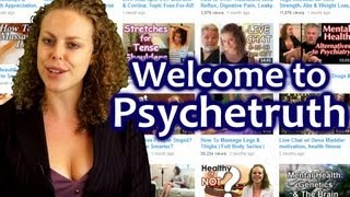 PsycheTruth: How to Find Videos | Health, Massage, Weight Loss, Workouts, Mind Control, Psychology