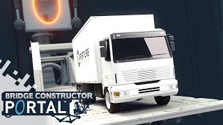 BRIDGE CONSTRUCTOR PORTAL - First 10 Levels! (Gameplay)