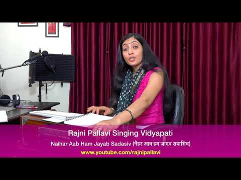 Maithili Vidyapati Song Naihar Aab Ham Jayab Sadasiv
