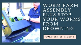 Worm Farming Guru Series Video 1 Assembly Safety Zone