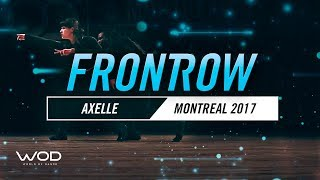 Axelle | FrontRow | World of Dance Montreal Qualifier 2017 | #WODMTL17