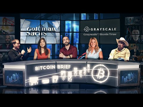 Bitcoin Brief – Goldman's Crypto Report & Is Grayscale GBTC Buying All $BTC