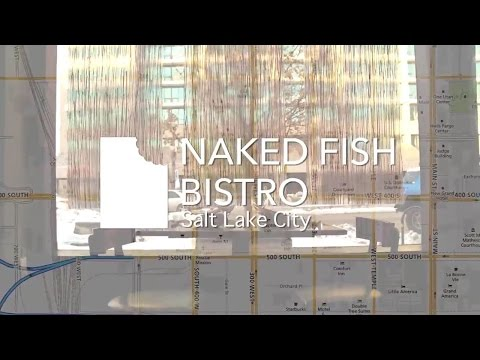 Naked Fish - Taste Utah