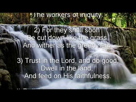 Psalm 37 (NKJV) - The Heritage of the Righteous And the Calamity of the Wicked