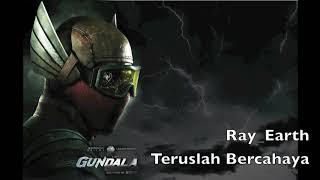 OST GUNDALA. Soundtrack gundala 2019 TERUSLAH BERCAHAYA