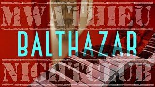 Balthazar Nightclub Piano Cover with Lyrics