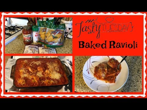 Tasty Tuesday ~ Baked Ravioli