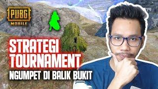 STRATEGI TURNAMENT DI BALIK BUKIT? - PUBG MOBILE INDONESIA