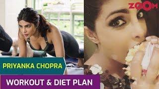 Priyanka Chopra's Workout with Nick Jonas | Diet Plan | Cheat day food |Yoga & Meditation tips &more