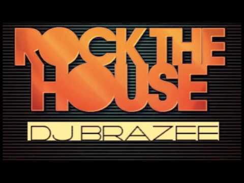 Rock The House ( Brazee △ Mix )